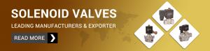 Solenoid Valves Manufacturer & Exporter In India
